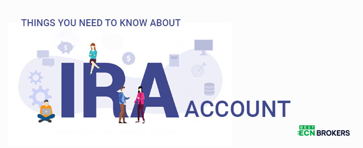 Things you Need to Know About IRA Accounts